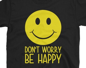 99523130 Don't Worry Be Happy T-Shirt