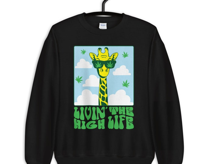 Livn' the High Life 420 Sweatshirt