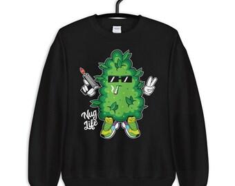 Nug Life - 420 weed unisex sweatshirt