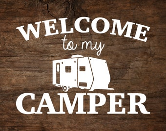 Welcome to my Camper inTech Flyer Camper Window Decal