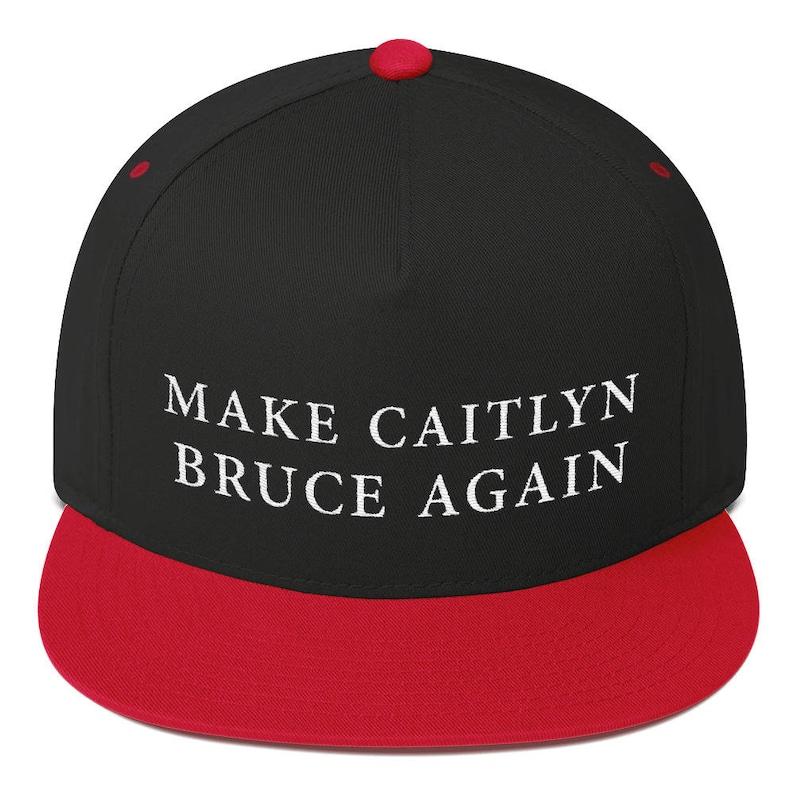 b8278639ff1 Make Caitlyn Bruce Again Hat Flat Bill Cap