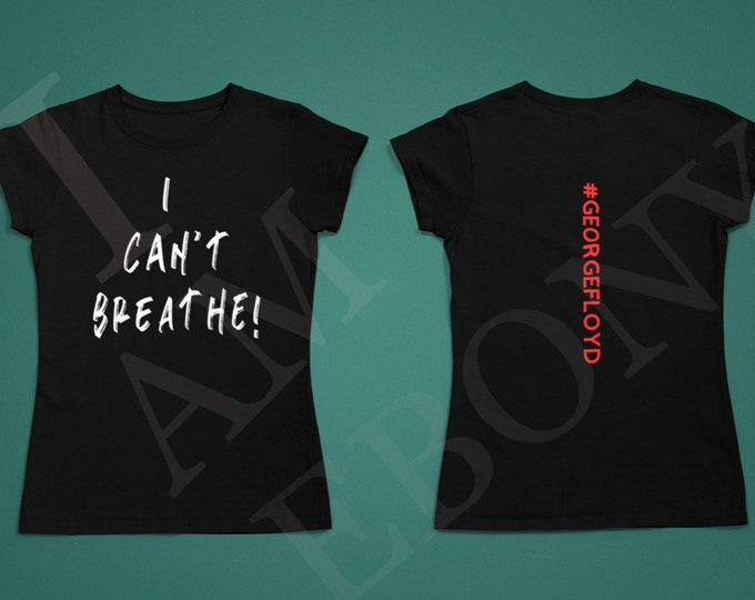 Women's I Can't Breathe TEE