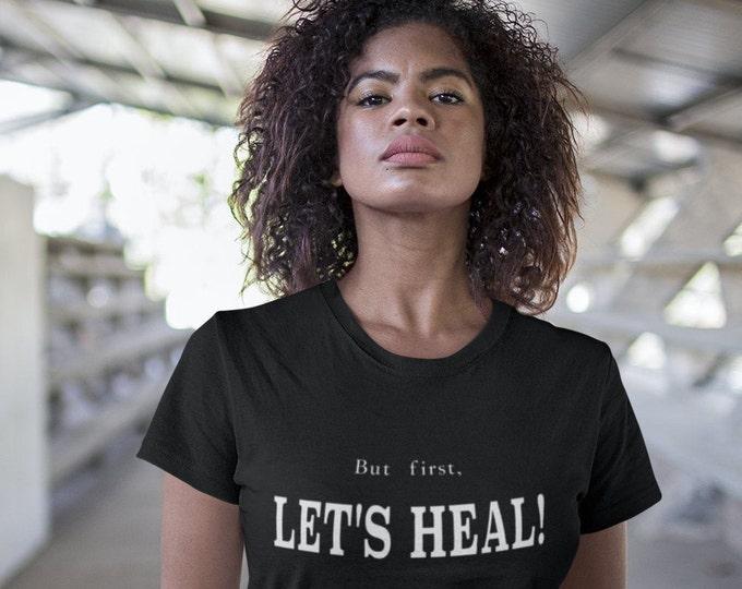 Let's Heal Tee