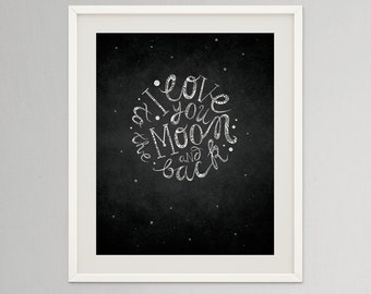 I love you to the moon and back | Monochrome nursery poster | Large printable wall art | Valentine Quote
