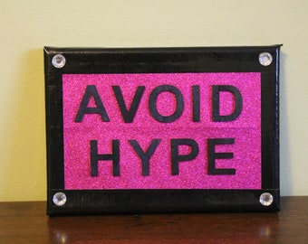 Punk Art: Avoid Hype Duct Tape Mini-Canvas 5 X 7 Inch - Ready to Hang