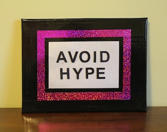 Punk Art: Avoid Hype Duct Tape Canvase 9 X 12 - Ready to Hang