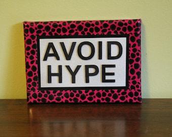 Punk Art: Avoid Hype Duct Tape Mini-Canvas 5 X 7 Inch Cheetah Print - Ready to Hang