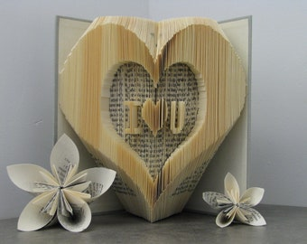 Folded book Heart - I love you - Book sculpture - Altered book - Love gift - Valentines Gift - couple gift - idea gift lovers - paper art