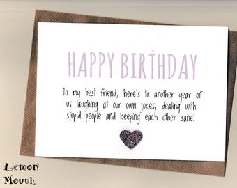 Funny BEST FRIEND Birthday Card Bestie Love Friends Humour Banter Greetingcards