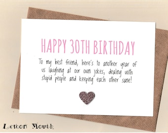 Funny BEST FRIEND 30th Birthday Card Bestie Love Friends Thirty Humour Banter Greetingcards