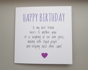 Funny BEST FRIEND BIRTHDAY Card Offensive Humour Rude Cheeky Friends Banter Bestie Greetingcards