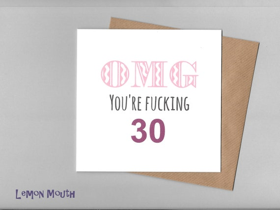Funny 30TH BIRTHDAY Card Humour Rude Cheeky Friends