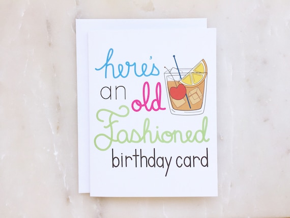 Old Fashioned Birthday Card Whiskey Card Bourbon Card