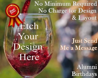 Design Your Own, Custom Wine Glass, Personalized Gift, Etched Wine Glass, Gifts for him, Gift for her, Personalized 40th Birthday gift