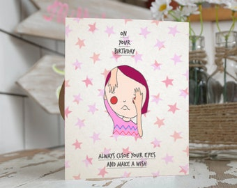 Make a wish birthday card- Birthday card- Girl birthday card- bestfriend birthday card