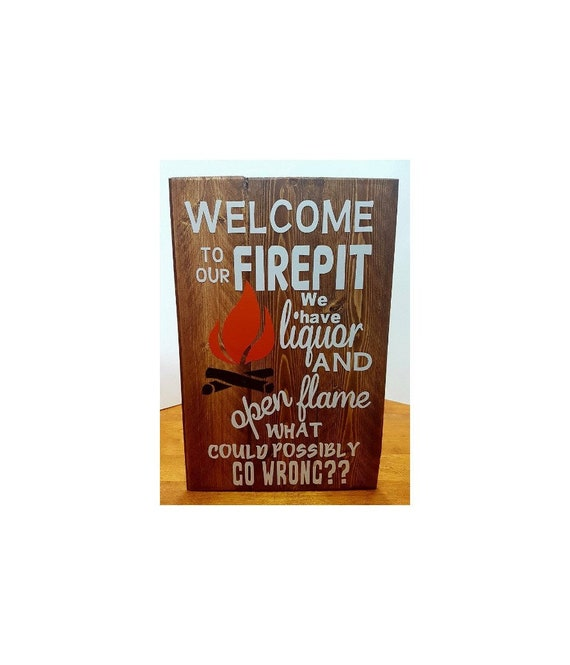 WELCOME TO OUR FIREPIT WE HAVE BEER FUNNY HOMEMADE GARDEN FLAG SIGN PEXIGLASS