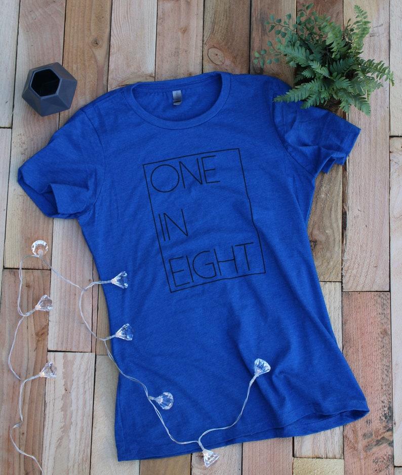 Infertility Awareness Shirt 1 in 8 Shirt infertility shirt image 0