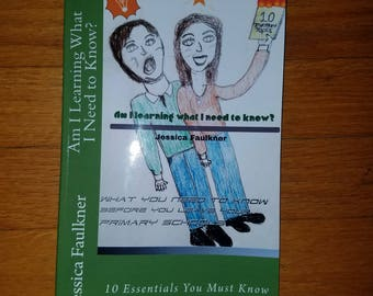 Am I Learning What I Need to Know? By Jessica Faulkner