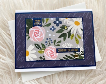 Congratulations To The Happy Couple, Congratulations Engagement Card, Handmade Congratulations Card, Weddings, Floral,