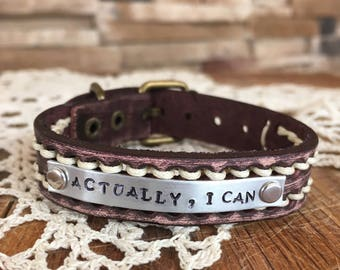 Leather Actually I Can bracelet watchband adjustable rustic