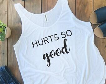 Hurt So Good Tanktop, Gym Shirt, Mommy Tank Top, Workout Tank, Fitness Top - Side Slit Tank Top