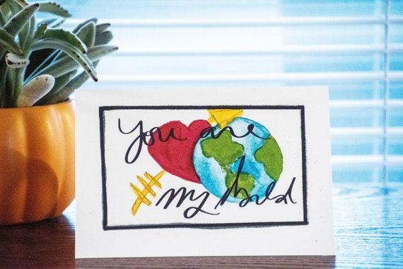 You Are My World Valentine's Day Card, Personalized Card, Greeting Card, 5 x 7 Card