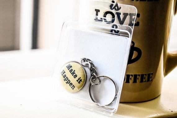 Make It Happen Keychain, Keychain Gift, Inspiration Keychain, Positive Quote Keychain,  Round Keychain, Silver and Yellow Keychain