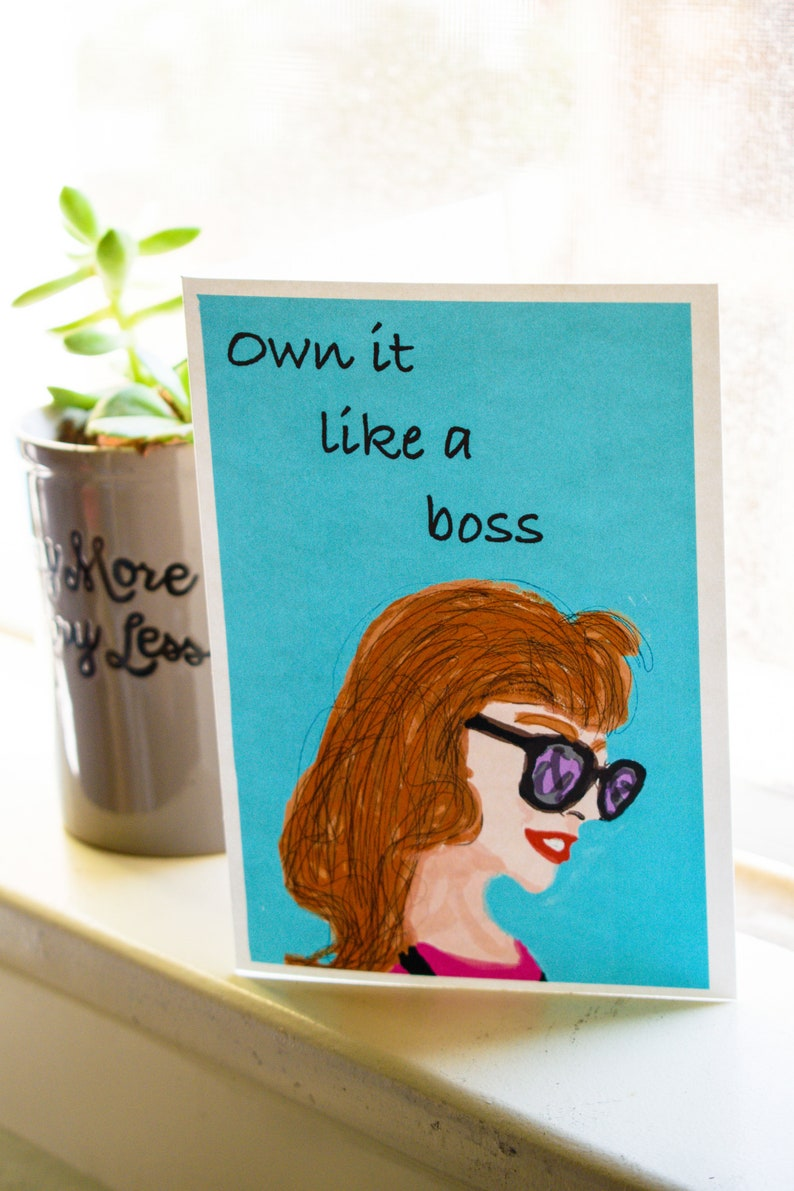Own It Like A Boss Greeting Card Inspiration Card Card for image 0