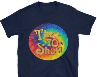 2d08a0e2ce8d0 That 70s Show Unisex T-Shirt