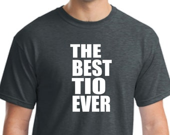 d673ea05 Gift tio-Gift uncle-The best tio ever-Father's day gift-holiday  gift-Christmas gift-Anniversary gift-Regalo tio-Gift uncle-Unisex t-shirt