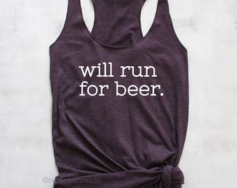 e66094f276f87 Will run for beer tank top