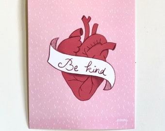 Be kind PRINT