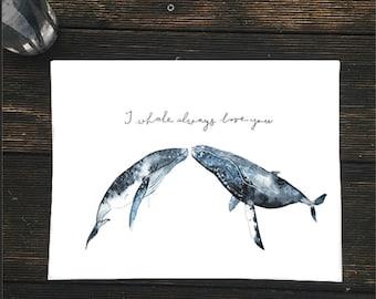 Watercolor Whale Print, Whale Print, Love Print, Watercolor Illustration, Whale illustration, Nursery Print, Children Illustration