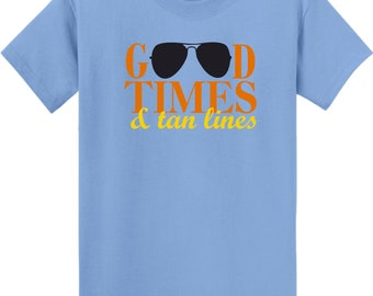 Good Times & Tan Lines Tee
