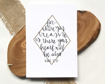4x6, 5x7, 8x10, 11x14 | Where your heart is, there your treasure will be also | Calligraphy | Christian Art | Physical Print