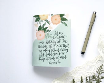 Journal | Mini  | Let us therefore come boldly... Hebrews 4:16  |  Mini Notebook | Saddle Stitch Bound |  Lined | Women | Mother's Day