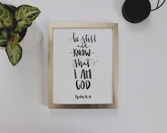 8x10 | Calligraphy Print | Be Still And Know That I Am God | Christian Art | Bible Verse Print | Physical Print