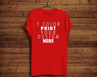 fa9ae9c1 Custom tshirt Custom Screen Printing Tshirt Printing Custom Printed Design Custom  Tshirt Printing Screen Printed Tee Custom Printing