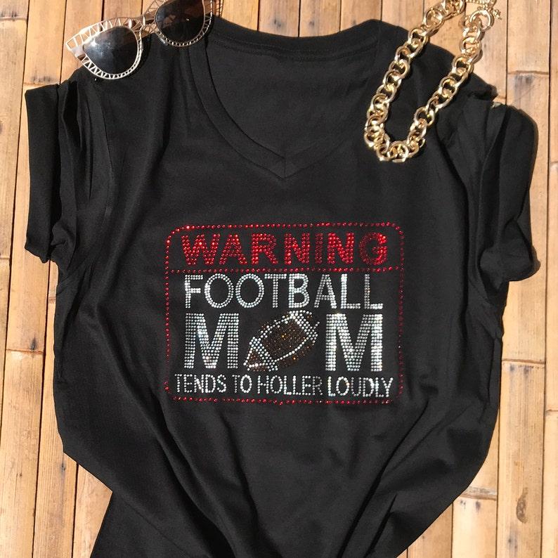 4ec1e45f Football Mom Shirts Warning Football Moms Tends To Holler   Etsy