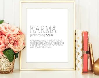 karma definition / karma poster / funny bathroom decor / karma wall art / digital download / last roll of toilet paper art