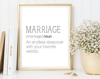 Marriage is an endless sleepover with your favorite weirdo / favorite weirdo / Newlywed humor / Marriage Quote / I love you quote / wall art
