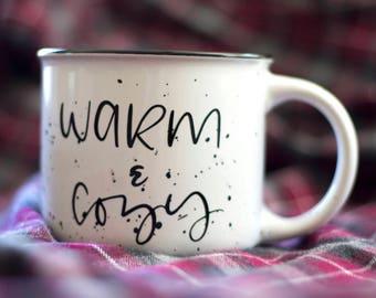Warm and Cozy Camp Mug - White or Black | Campfire Stoneware 13 oz Mugs | Hot Chocolate | Summertime | Camping | Coffee | Adventure | Fall