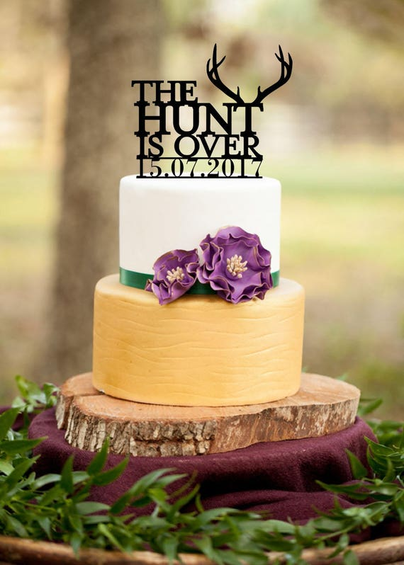 The Hunt Is Over Wedding Cake TopperHunting Cake | Etsy