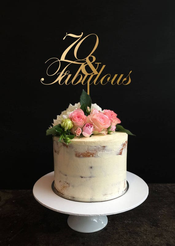 70 And Fabulous 70th Birthday Cake Topper Anniversary
