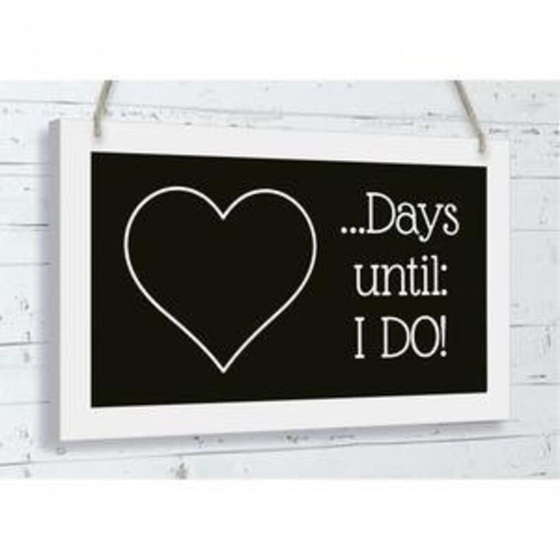 Days Until I Say I Do Chalk Board image 0