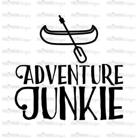 Adventure Junkie Svg Svg Cut File Instant Download Camping Etsy