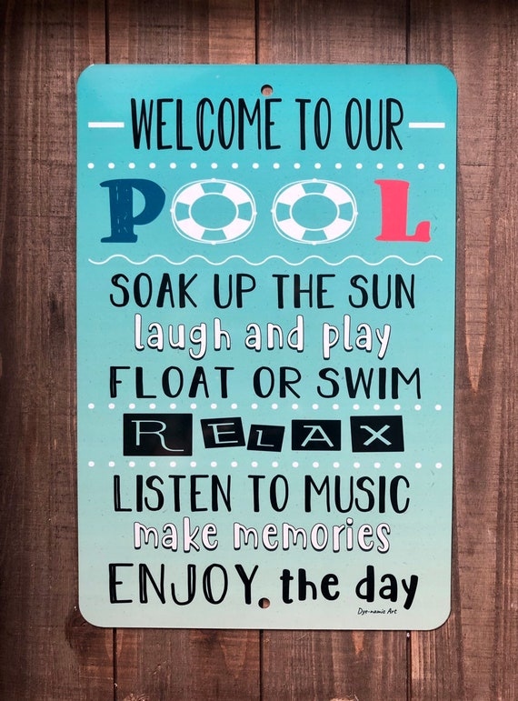 Welcome To Our Pool - Metal Sign - Welcome Sign - Pool Rules - Swimming  Pool Sign - Home Decor - Outdoor Decor - Pool Sign - Pool Decor