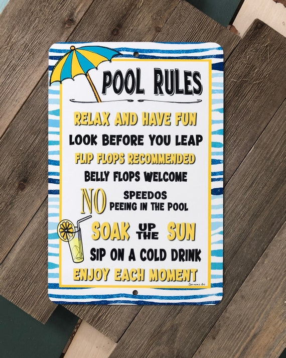 Pool Rules - No Speedos - 18x12 Metal Sign - Home Decor - Outdoor Decor -  Backyard Sign- Swimming Pool Sign - Pool Sign
