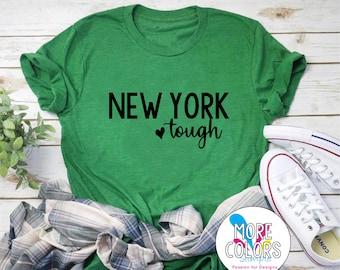 New York Tough T-Shirt - NY Graphic Tees - Men's - Women's - Unisex - More Colors