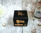 Engagement Ring Box Bee Mine Valentine's day Gift / Personalised Engagement Gift Ring Box / Custom Proposal / Marry Me Bee Gift Wedding